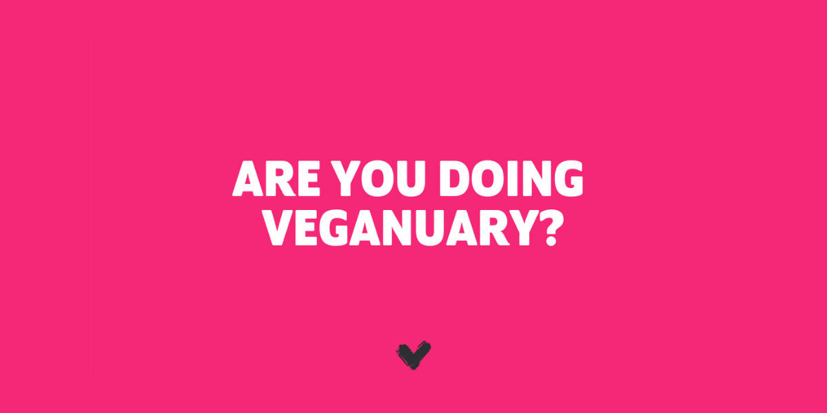 """White text: """"Are you doing veganuary?"""" on pink background"""